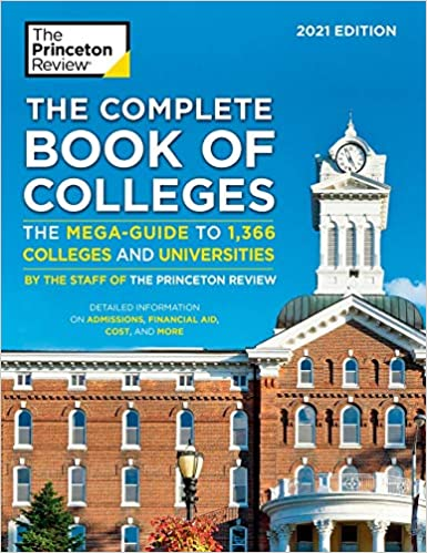 The Complete Book of Colleges, 2021 Edition (College Admissions Guides)