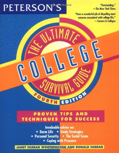 The Ultimate College Survival Guide Fourth Edition (Ultimate College Survival Guide)