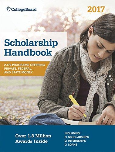 Scholarship Handbook 2017 (College Board Scholarship Handbook)