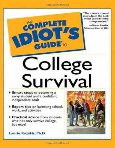 The Complete Idiot's Guide to College Survival (Complete Idiot's Guide To…)