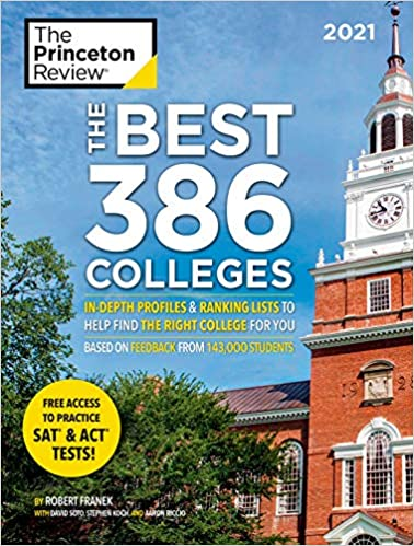The Best 386 Colleges, 2021 Edition (College Admissions Guides)